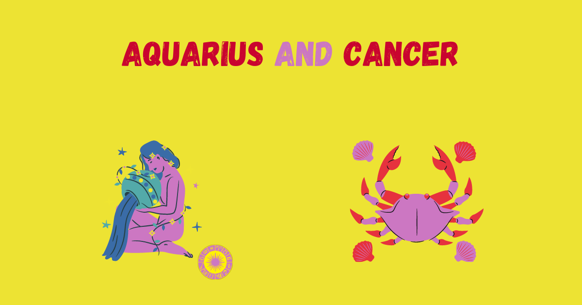Aquarius and Cancer Compatibility